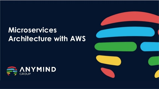 Microservices Architecture with AWS