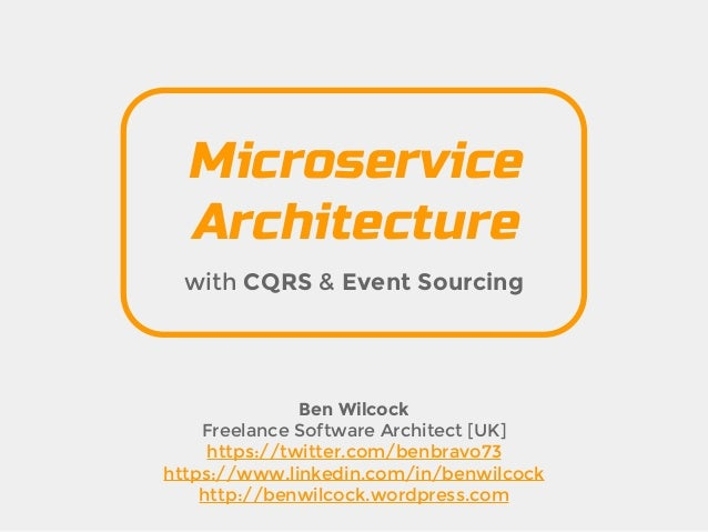 Microservice Architecture with CQRS and Event Sourcing