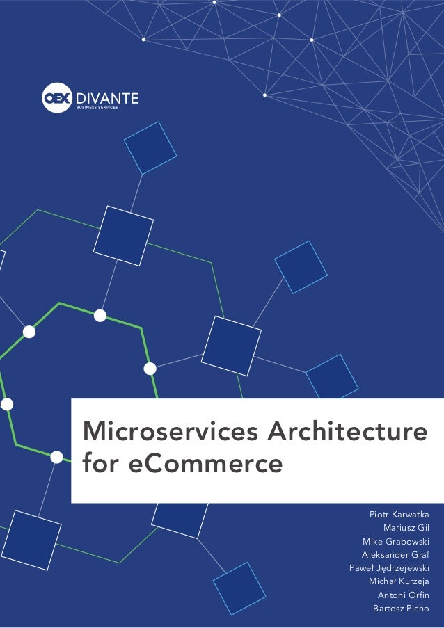 Microservices Architecture for e-Commerce