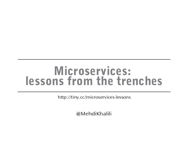 Microservices: lessons from the trenches Slide 2