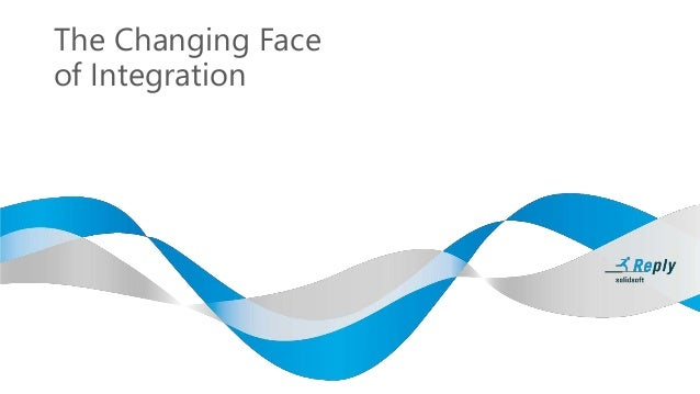The Changing Face of Integration