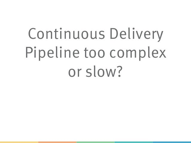 Microservices, DevOps, Continuous Delivery
