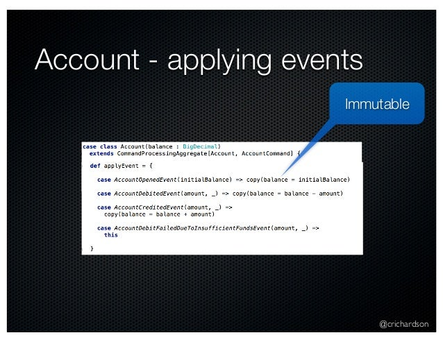 @crichardson Account - applying events Immutable