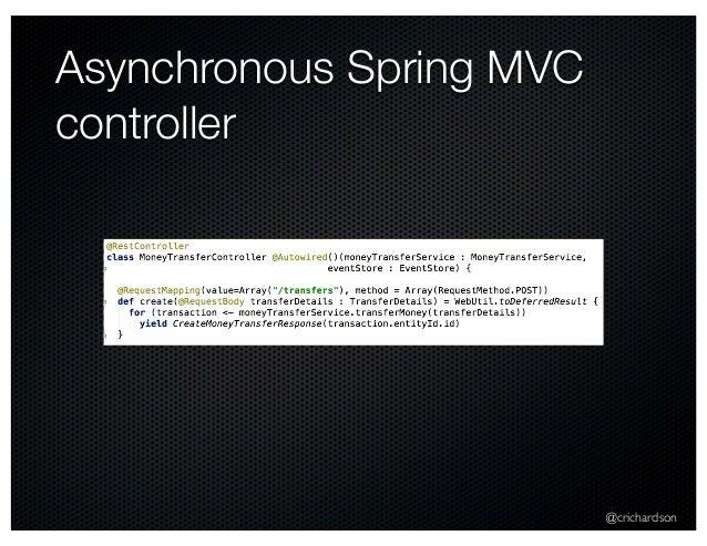 @crichardson Asynchronous Spring MVC controller