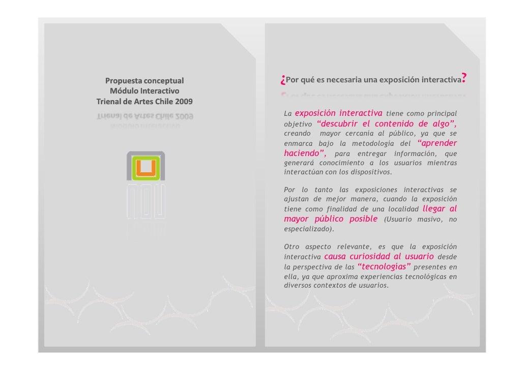 ¿Por qué es necesaria una exposición interactiva?    Propuesta conceptual     Módulo Interactivo Trienal de Artes Chile 20...