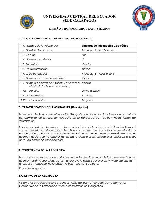 UNIVERSIDAD CENTRAL DEL ECUADOR SEDE GALÁPAGOS DISEÑO MICROCURRICULAR (SÍLABO) 1. DATOS INFORMATIVOS : CARRERA TURISMO ECO...