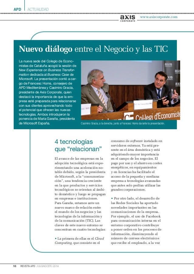apd 10 julio/agosto 2014revista apd actualidad La nueva sede del Colegio de Econo- mistas de Cataluña acogió la sesión de ...
