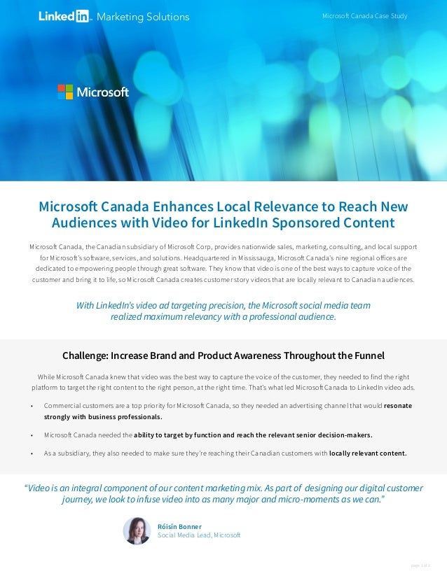 Microsoft Canada Enhances Local Relevance to Reach New Audiences with Video for LinkedIn Sponsored Content Microsoft Canad...