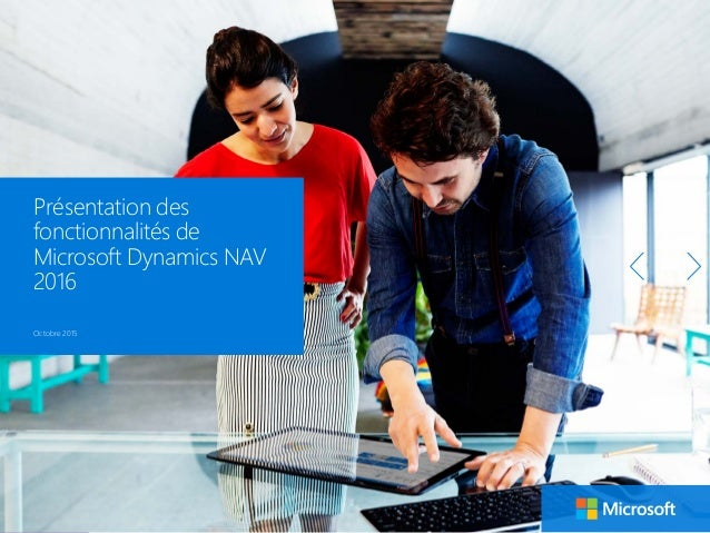 1 sur 37 1 Microsoft Dynamics NAV 3 Fonctionnalités Microsoft Dynamics NAV 2016 2 Comment acheter Microsoft Dynamics NAV 2...