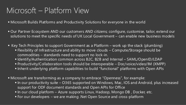 Microsoft – Platform View  Microsoft Builds Platforms and Productivity Solutions for everyone in the world  Our Partner ...