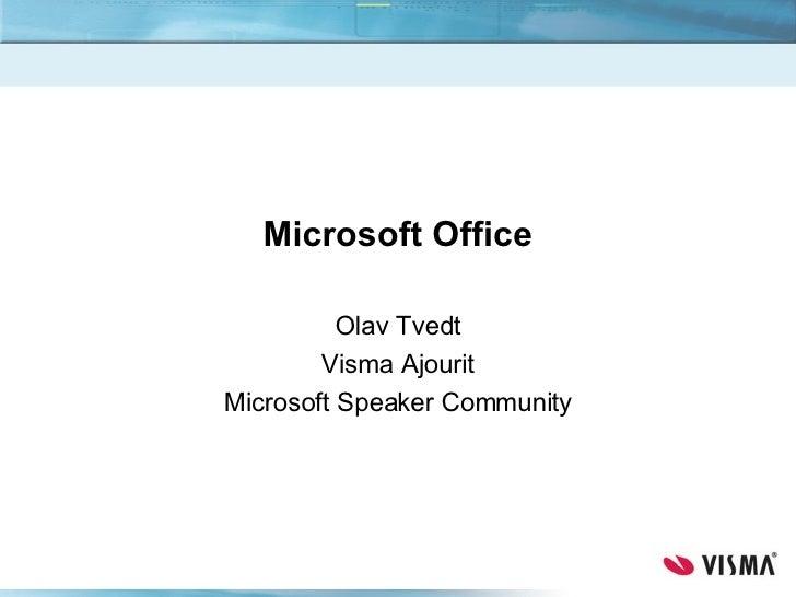 Microsoft Office Olav Tvedt Visma Ajourit Microsoft Speaker Community