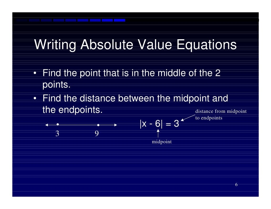 Solving Open Sentences Involving Absolute Value