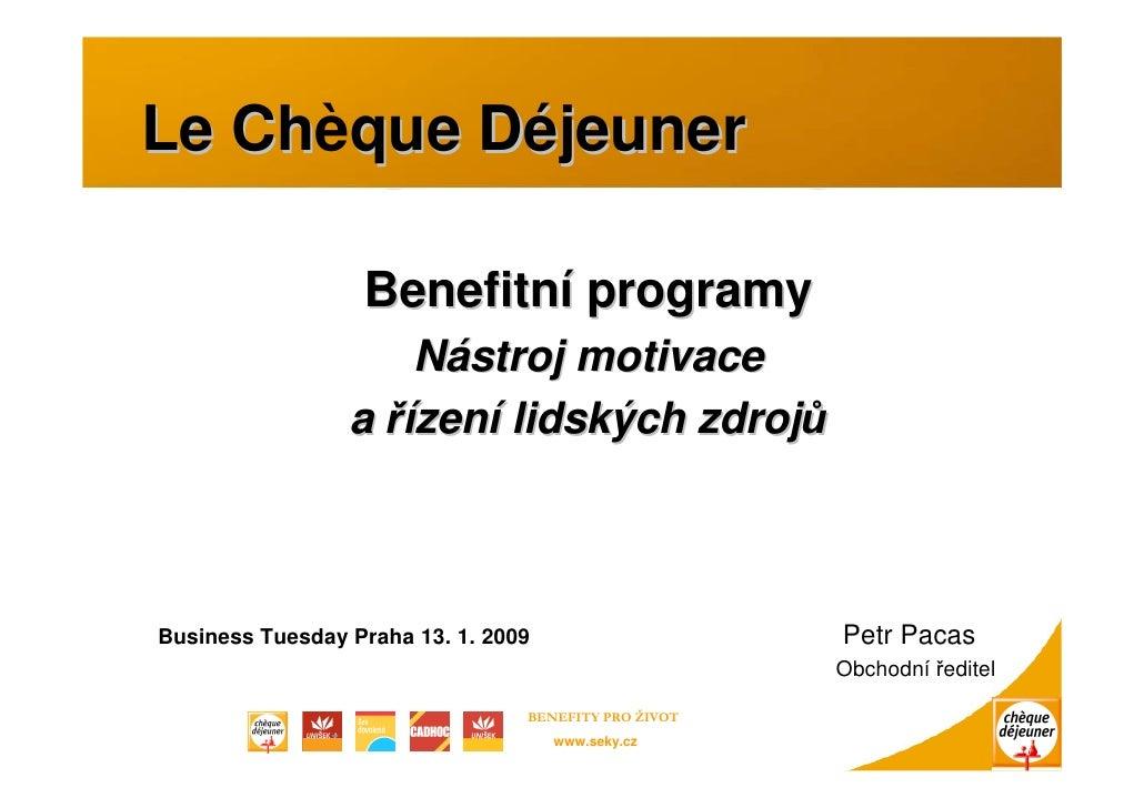Le Chèque Déjeuner    Ch                    Benefitní programy                      Nástroj motivace                  a ří...