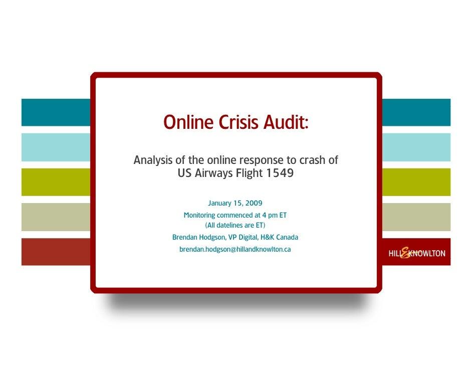 Online Crisis Audit: Analysis of the online response to crash of          US Airways Flight 1549                     Janua...