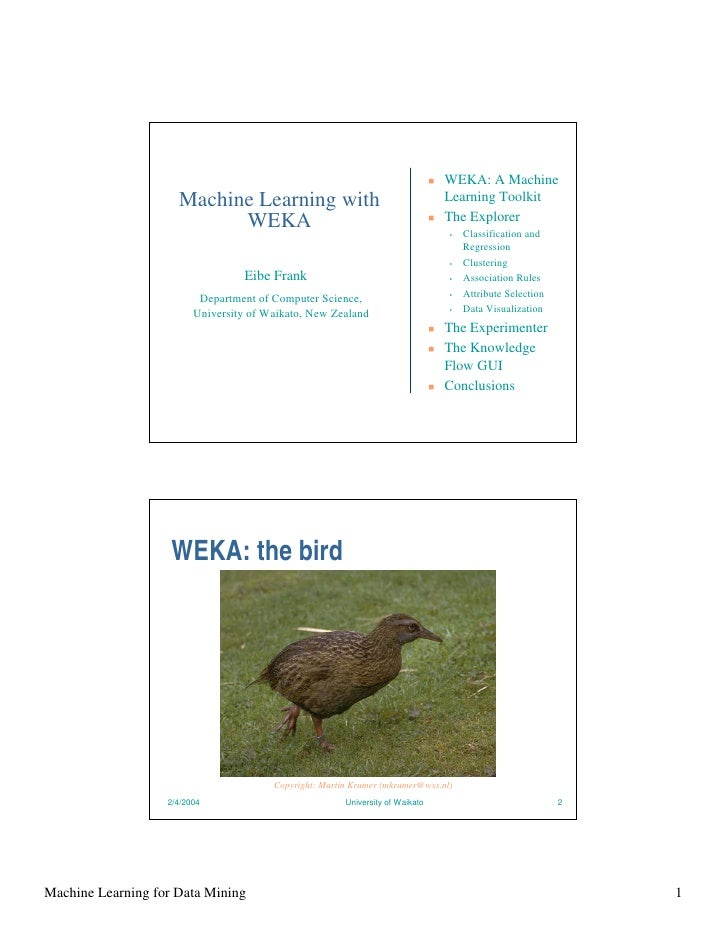 WEKA: A Machine                      Machine Learning with                                      Learning Toolkit          ...