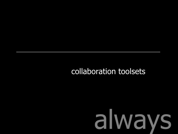always collaboration toolsets