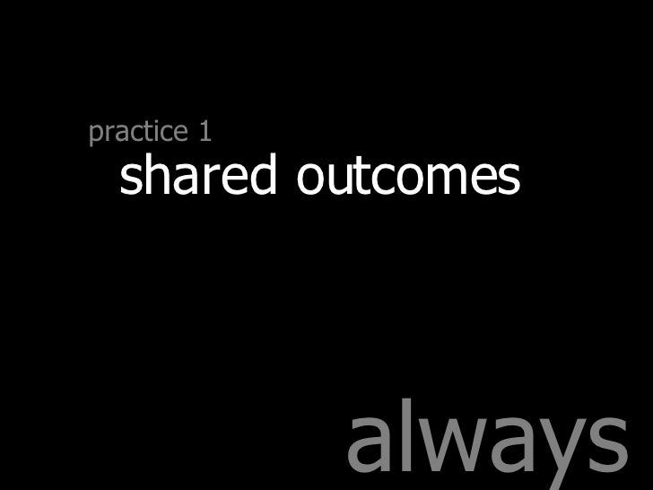 always practice 1 shared outcomes