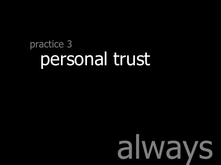 always practice 3 personal trust
