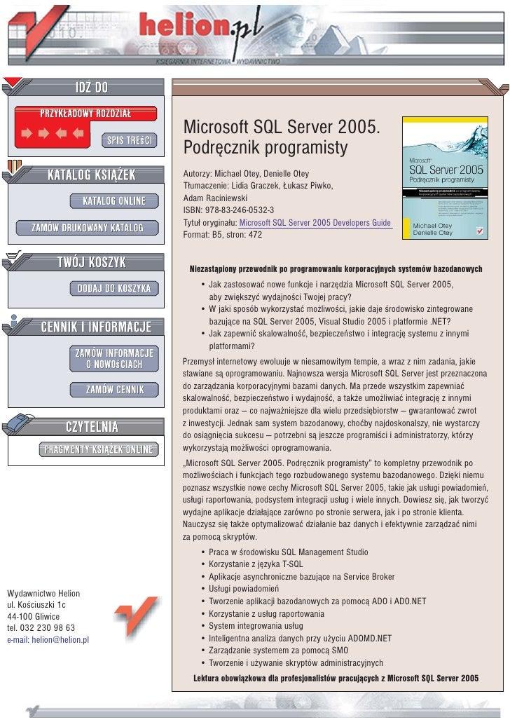 Microsoft SQL Server 2005.                            Podrêcznik programisty                            Autorzy: Michael O...