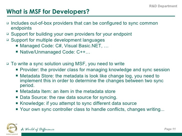 What is MSF for Developers? <ul><li>Includes out-of-box providers that can be configured to sync common endpoints </li></u...