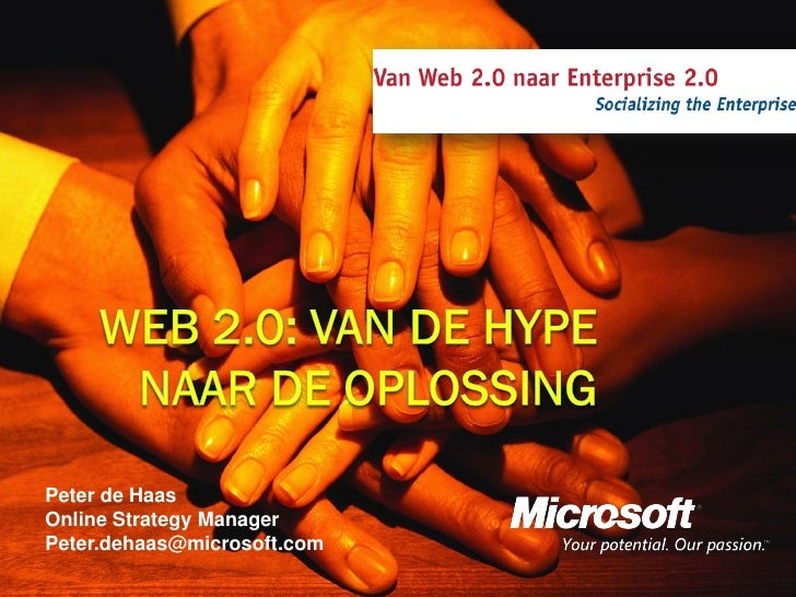 Peter de Haas Online Strategy Manager Peter.dehaas@microsoft.com
