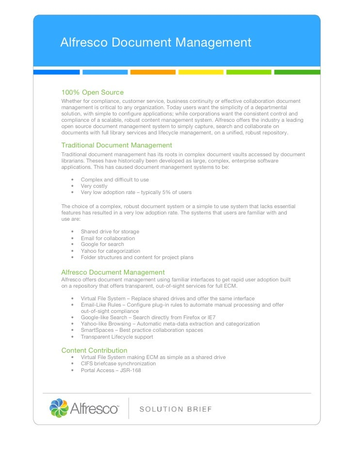 Alfresco Document Management100% Open SourceWhether for compliance, customer service, business continuity or effective col...