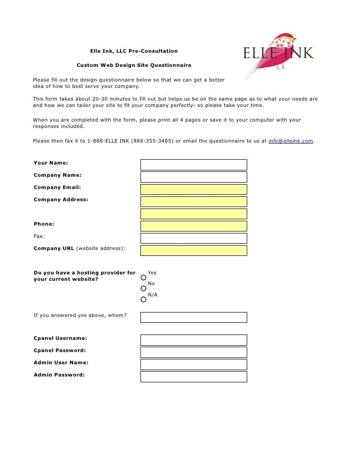 Elle Ink, LLC Pre-Consultation                  Custom Web Design Site Questionnaire  Please fill out the design questionn...