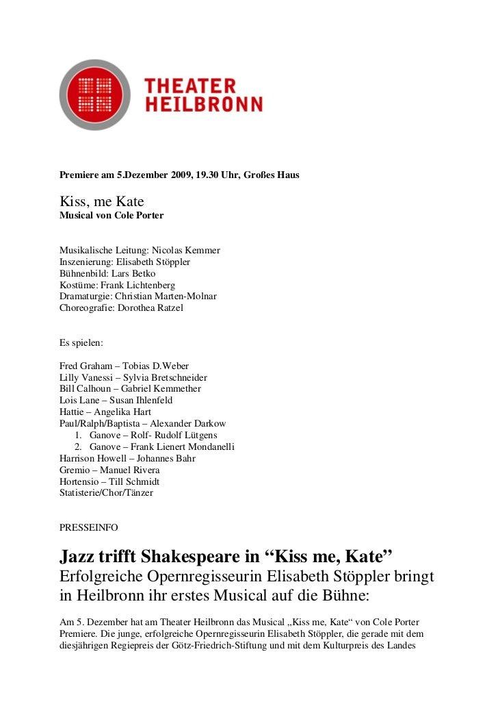 Premiere am 5.Dezember 2009, 19.30 Uhr, Großes HausKiss, me KateMusical von Cole PorterMusikalische Leitung: Nicolas Kemme...
