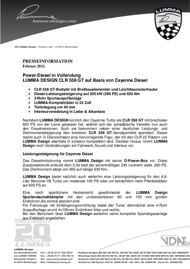 PRESSEINFORMATIONFebruar 2012Power-Diesel in VollendungLUMMA DESIGN CLR 558 GT auf Basis von Cayenne Diesel   •   CLR 558 ...