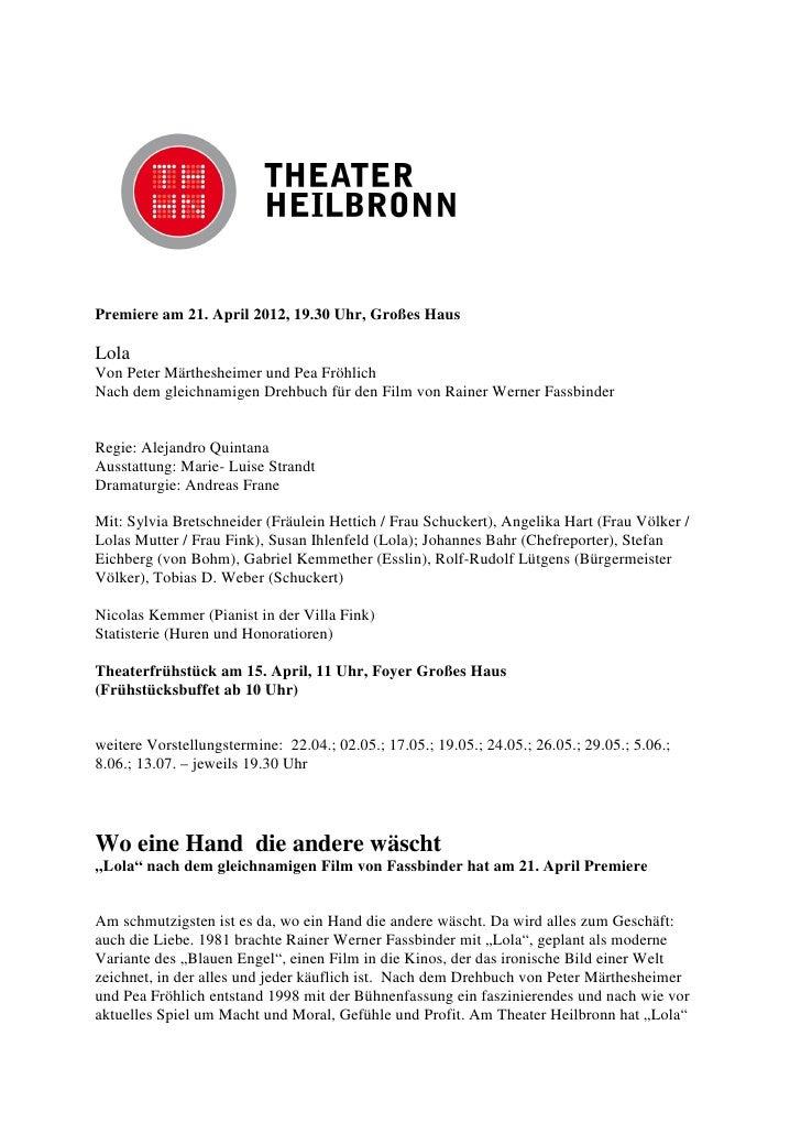 Premiere am 21. April 2012, 19.30 Uhr, Großes HausLolaVon Peter Märthesheimer und Pea FröhlichNach dem gleichnamigen Drehb...