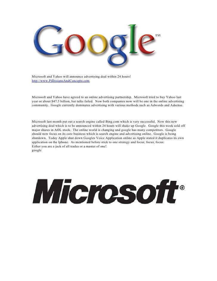 Microsoft and Yahoo will announce advertising deal within 24 hours! http://www.PjDesignsAndConcepts.com    Microsoft and Y...