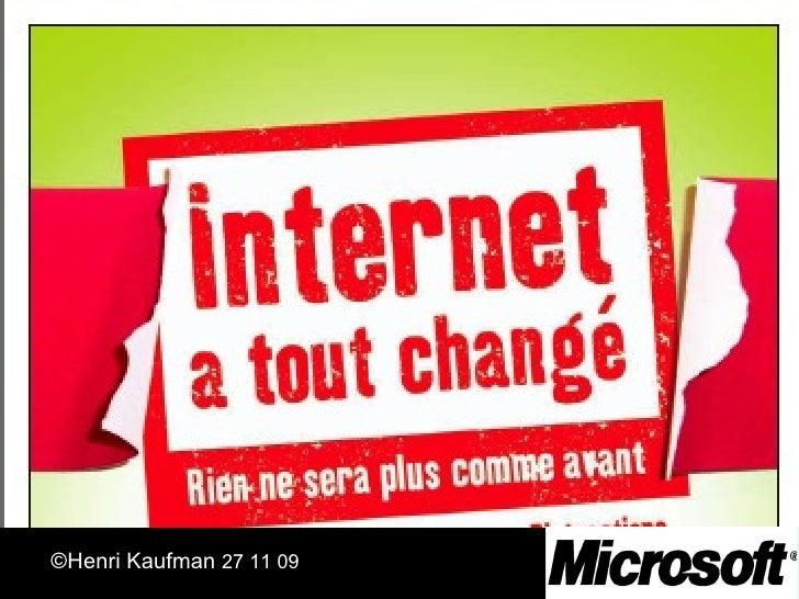 la Relation Client  Henri Kaufman 04 11 09 ©Henri Kaufman  27 11 09