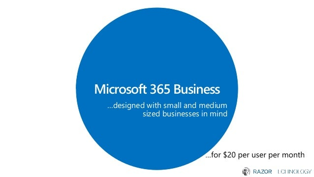 Microsoft 365 Business Presented By Razor Technology