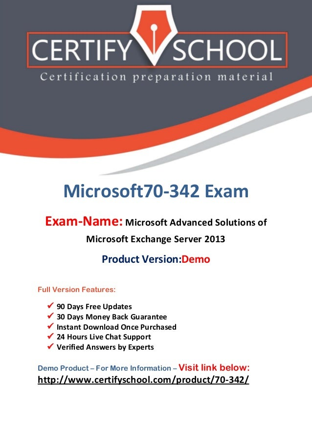 Microsoft70-342 Exam Exam-Name: Microsoft Advanced Solutions of Microsoft Exchange Server 2013 Product Version:Demo Full V...