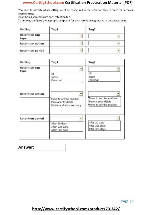 www.CertifySchool.com Certification Preparation Material (PDF) Page | 8 http://www.certifyschool.com/product/70-342/ You n...