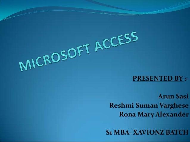 PRESENTED BY :Arun Sasi Reshmi Suman Varghese Rona Mary Alexander S1 MBA- XAVIONZ BATCH