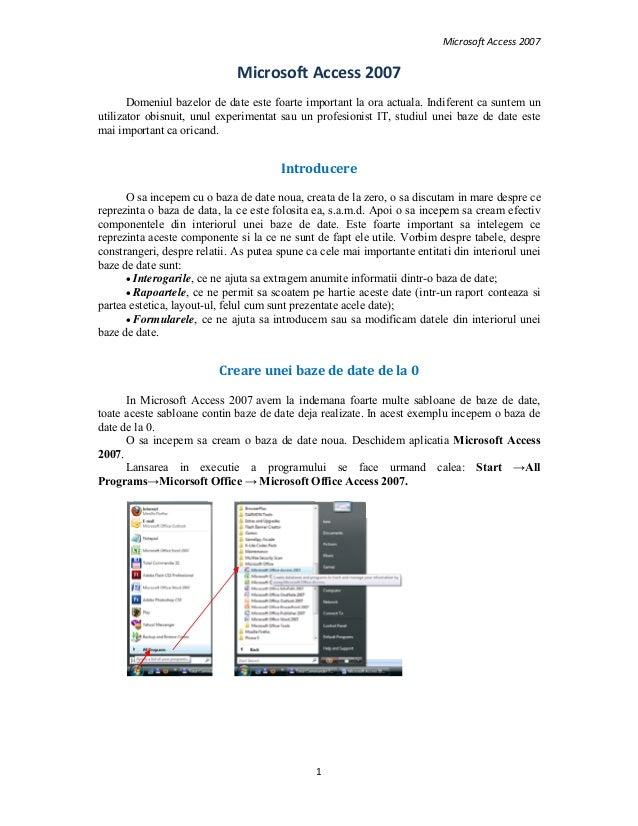 MicrosoftAccess20071MicrosoftAccess2007Domeniul bazelor de date este foarte important la ora actuala. Indiferent ca...