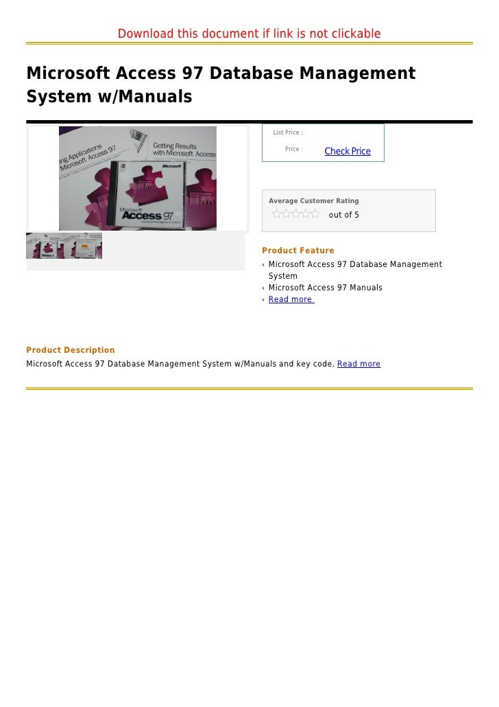 Download this document if link is not clickableMicrosoft Access 97 Database ManagementSystem w/Manuals                    ...