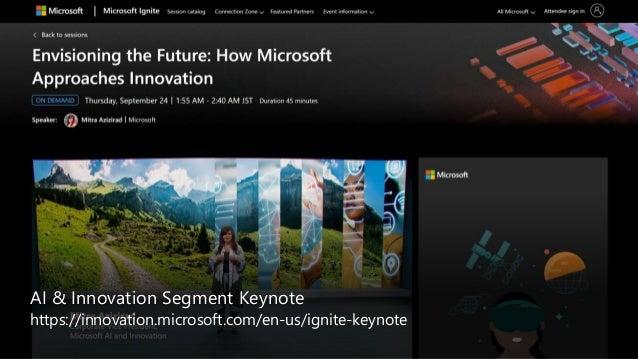 Ignite 2020 Resources https://myignite.microsoft.com/home https://news.microsoft.com/ignite-2020-book-of-news/ https://aka...
