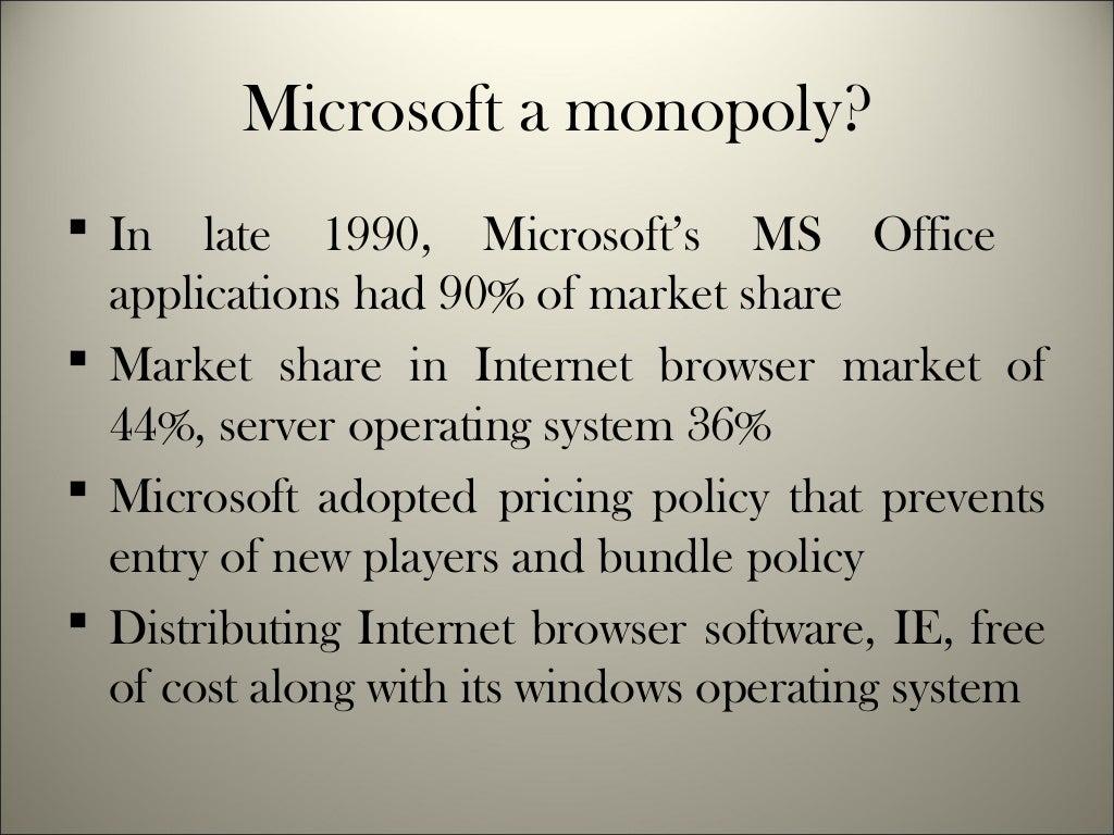 Case study - Playing Monopoly: Microsoft - ChinaAbout.net
