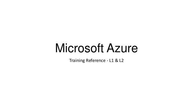 Microsoft Azure Training Reference - L1 & L2