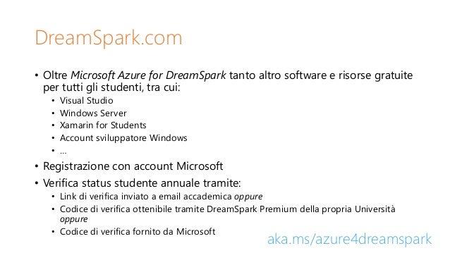 DreamSpark.com • Oltre Microsoft Azure for DreamSpark tanto altro software e risorse gratuite per tutti gli studenti, tra ...