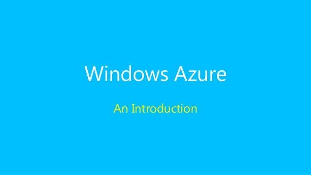 Windows Azure An Introduction