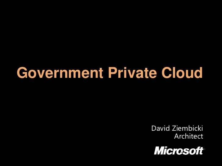 Government Private Cloud<br />