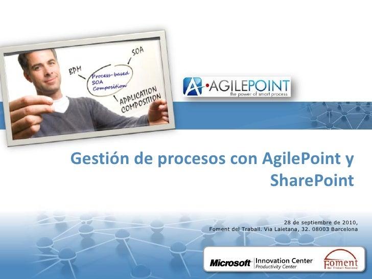 Gestión de procesos con AgilePoint y                          SharePoint                                                  ...
