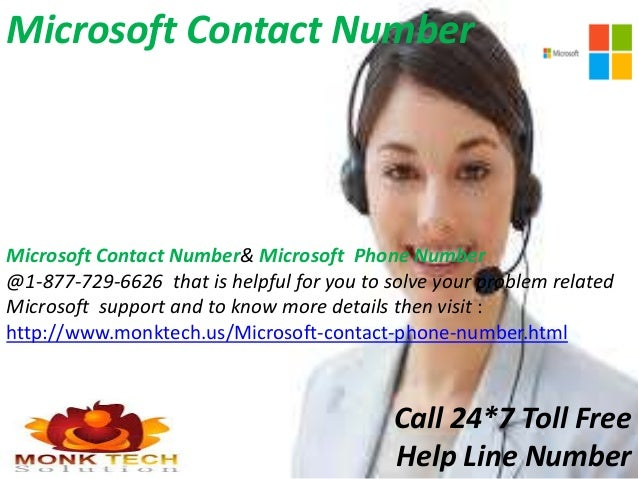 Our team aggressive for your help at Microsoft Contact ...