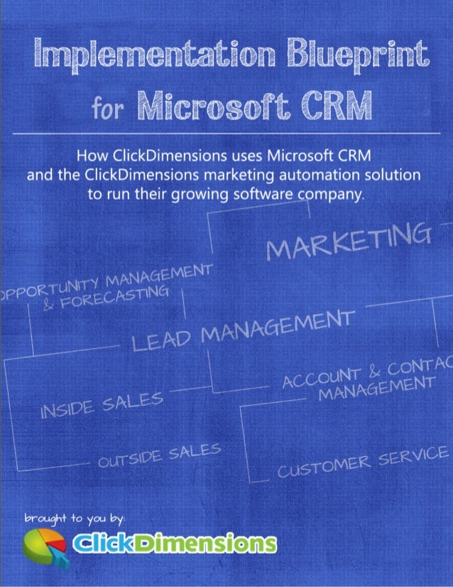Microsoft crm implementation blueprint microsoft crm implementation blueprint page 1 of 34 contents overview and background malvernweather Image collections