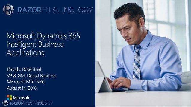 David J. Rosenthal VP & GM, Digital Business Microsoft MTC NYC August 14, 2018