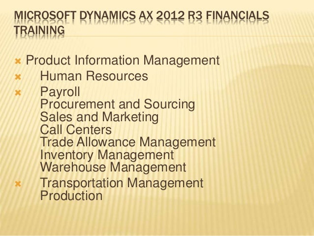 ax 2012 product info module Warehouse management in microsoft dynamics ax please finish the previous module of this course in microsoft dynamics ax 2012 r3 the information is helpful.