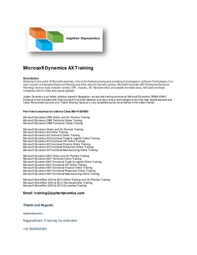 Microsoft Dynamics AX Training  Description  Welcome to the world of Microsoft dynamics. One of the fastest growing and pr...